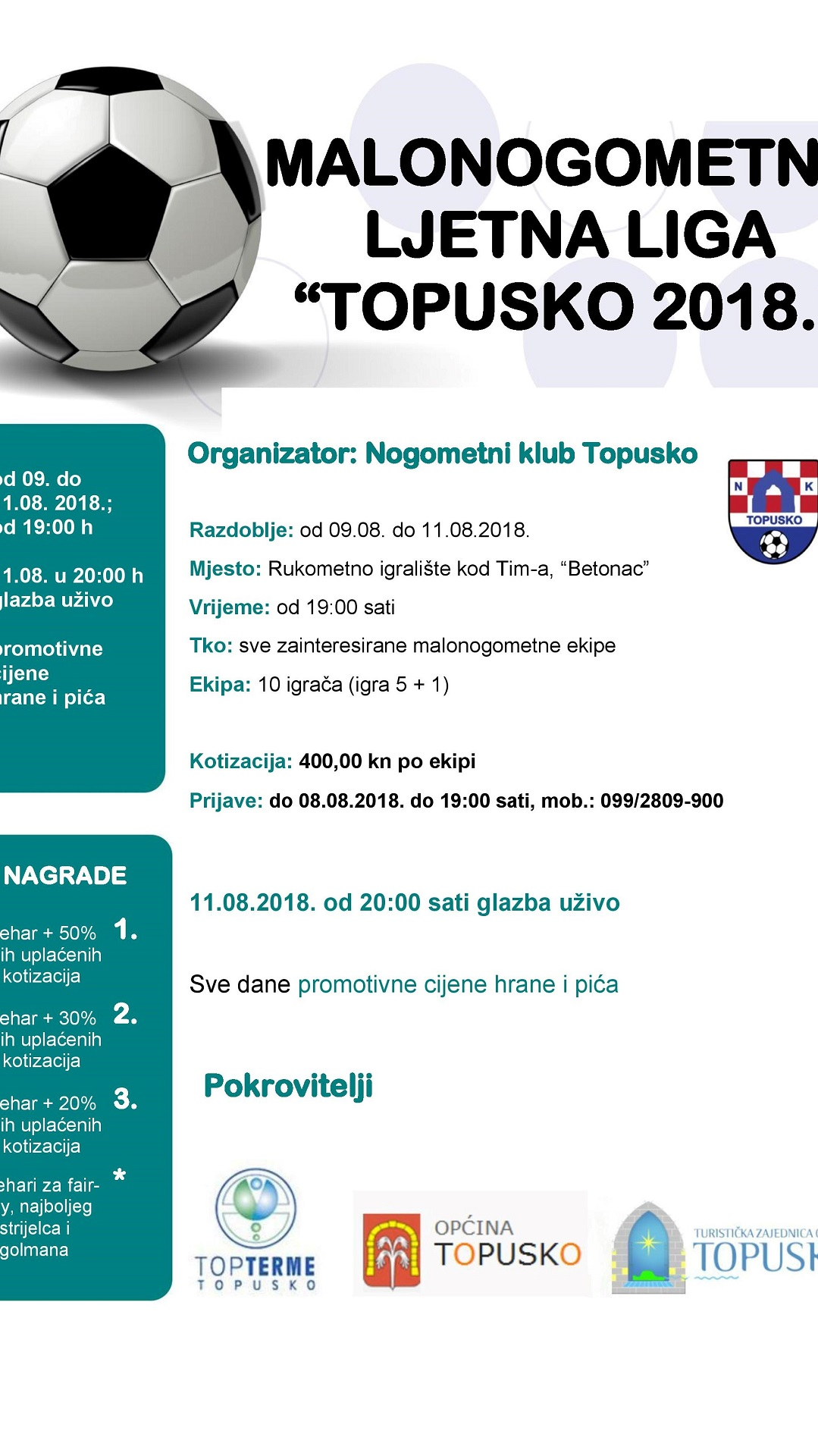 "Malonogometna ljetna liga ""Topusko 2018."" 9.-11.8.2018."
