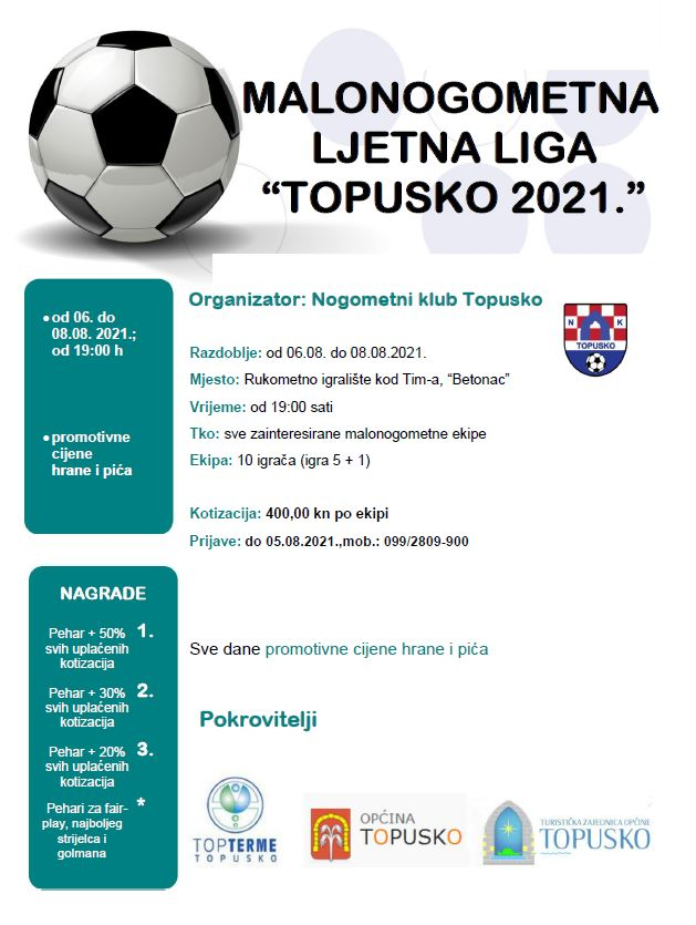 "Malonogometna ljetna liga ""Topusko 2021."" 06.-08.08.2021."